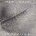 Har-prakash khalsa my body is your home